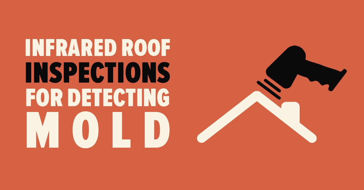 Infrared Roof Inspections For Detecting Mold