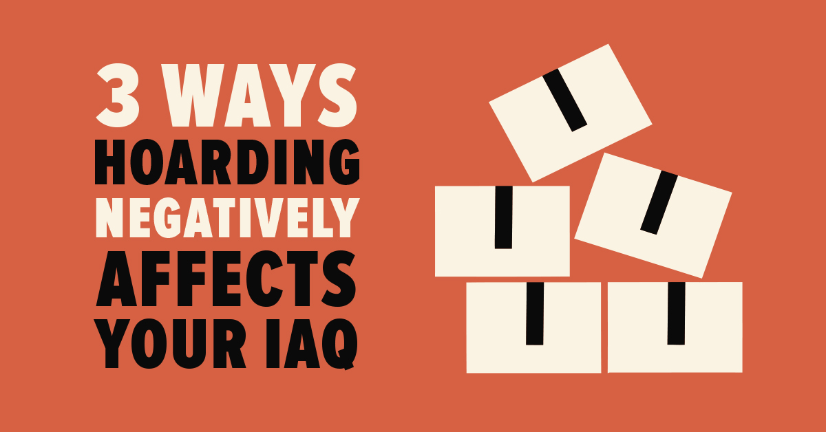 hoarding negatively affects iaq