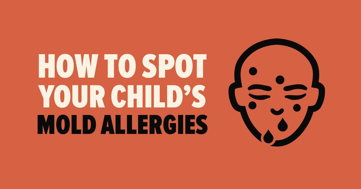How to Spot Your Child's Mold Allergies