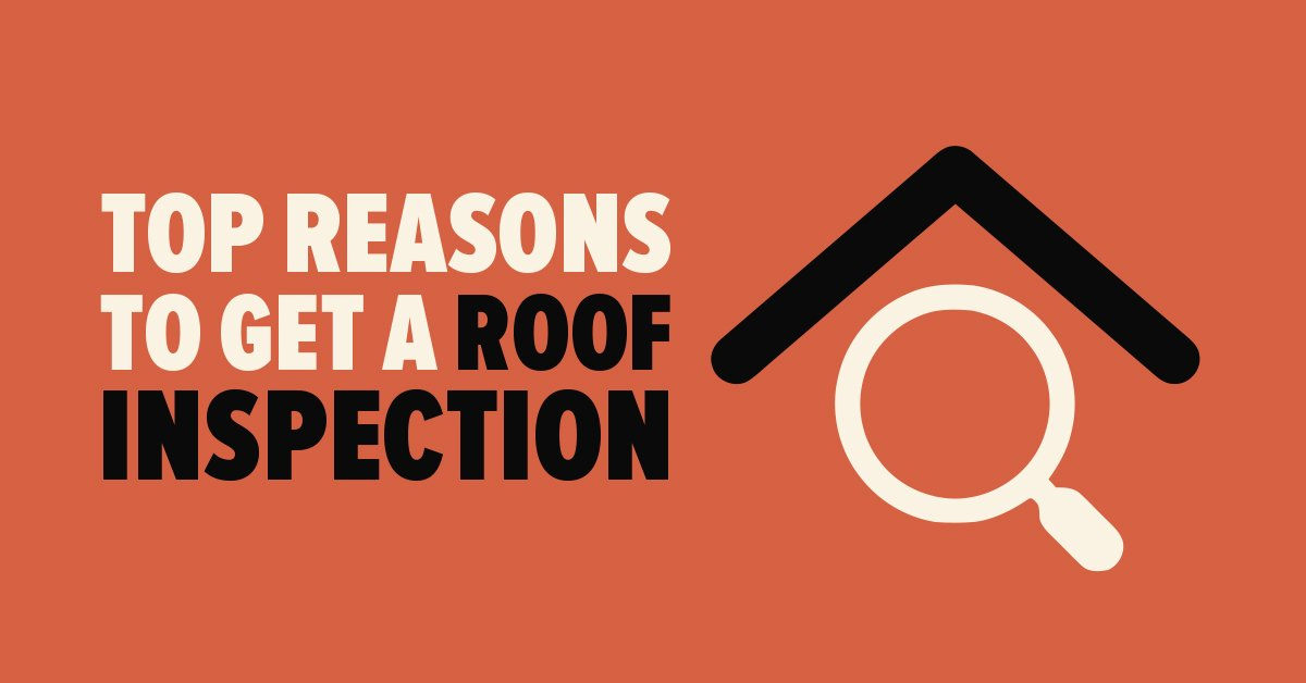 Top Reasons to Get a Roof Inspection
