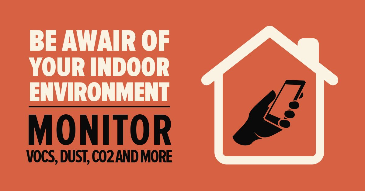 Be Awair of Your Indoor Environment – Monitor VOCs, Dust, CO2 and more
