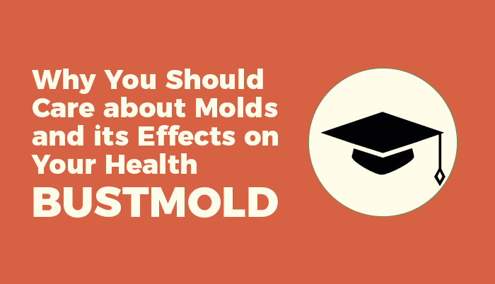 Why You Should Care about Molds and its Effects on Your Health