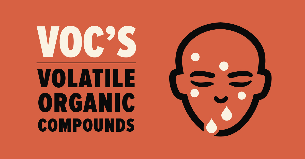 Volatile Organic Compounds Or Simply – VOC's